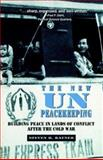 The New UN Peacekeeping 9780312124151