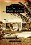 Art Deco of the Palm Beaches, Sharon Koskoff, 0738544159