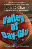 Valley of Day-Glo, Nick DiChario, 0889954151