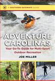 Adventure Carolinas, Joe Miller, 1469614154