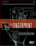 The Fingerprint: Sourcebook, U. S. Department Justice, 150067415X