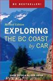 Exploring the BC Coast by Car, Diane Eaton and Allison Eaton, 1550174150