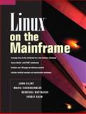 Linux on the Mainframe, Eilert, John and Eisenhaendler, Maria, 0131014153