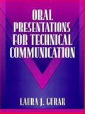 Oral Presentations for Technical Communication, Gurak, Laura J. and Dragga, Sam, 0205294154