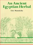 An Ancient Egyptian Herbal, Manniche, Lise, 0292704151
