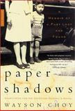 Paper Shadows, Wayson Choy, 0312284152