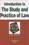 Introduction to the Study and Practice of Law, Hegland, Kenney F., 0314194150