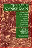 The Early Spanish Main, Sauer, Carl Ortwin, 0520014154