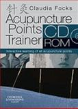 Acupuncture Points Trainer CD-ROM, Focks, Claudia, 0702034150
