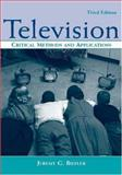 Television : Critical Methods and Applications, Butler, Jeremy G., 0805854150