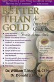 Better Than Gold, Donald J. Moine and William J. McCord, 0895264153