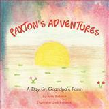 Paxton's Adventures, Jade Bobeck, 1479744158