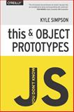 You Don't Know JS: This and Object Prototypes, Simpson, Kyle, 1491904151