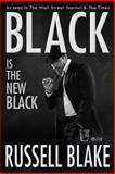 BLACK Is the New Black (BLACK #3), Russell Blake, 1494974150