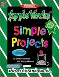 AppleWorks(R) Simple Projects, Terry Rosengart and Donna, 1576904156