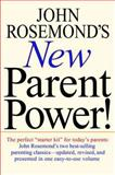 John Rosemond's New Parent Power!, John Rosemond, 0740714155