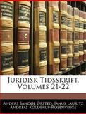 Juridisk Tidsskrift, Anders Sandøe Ørsted and Janus Lauritz Andre Kolderup-Rosenvinge, 1143954157