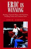 Eric Is Winning !!, Eric Edney, 1413464157