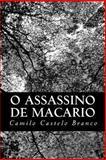 O Assassino de Macario, Camilo Castelo Branco, 1482774151