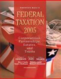 PH's Federal Taxation 2005 : Corporations, Partnerships, Estates, and Trusts, Anderson, Kenneth E. and Pope, Thomas R., 0131474154