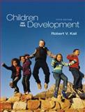Children and Their Development, Kail, 0205654150
