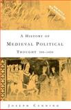 A History of Medieval Political Thought : 300-1450, Canning, Joseph, 0415394155