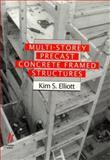 Multi-Storey PreCast Concrete Framed Structures : A Practical Guide, Elliott, Kim S., 0632034157