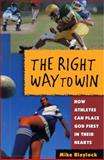 The Right Way to Win, Mike Blaylock, 0802484158