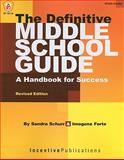 The Definitive Middle School Guide, Sandra Schurr and Imogene Forte, 0865304157
