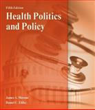 Health Politics and Policy, Ehlke, Dan and Morone, James A., 1111644152