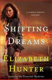 Shifting Dreams, Elizabeth Hunter, 1482694158