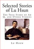 Selected Stories of Lu Hsun, Lu Hsun, 1499144156