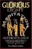 The Glorious Light Meditation System of Ancient Egypt, Muata Ashby, 1884564151