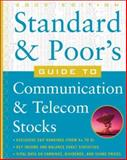 Standard and Poor's Guide to Communication and Telecom Stocks, McGraw-Hill Staff, 0071384154