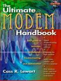 The Ultimate Modem Handbook, Lewart, Cass R., 0138494150