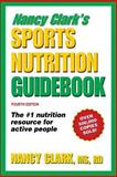 Sports Nutrition Guidebook, Nancy Clark, 0736074155