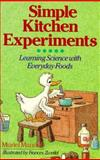 Simple Kitchen Experiments, Muriel Mandell, 0806984155