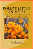Polly's Little Universe, Joe Jared, 1497534151