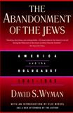 The Abandonment of the Jews, David S. Wyman, 1565844157