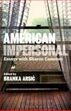 American Impersonal: Essays with Sharon Cameron, , 1623564158