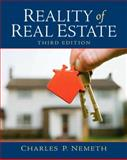 Reality of Real Estate, Nemeth, Charles P., 0135104157