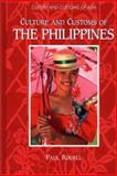 Culture and Customs of the Philippines, Paul A. Rodell, 0313304157
