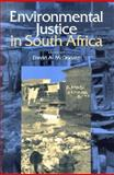 Environmental Justice in South Africa, David A. McDonald, 0821414151