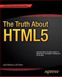 The Truth about HTML5, Owen, R. J. and Stevens, Luke, 1430264152