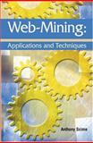 Web Mining : Applications and Techniques, Scime, Anthony, 1591404150