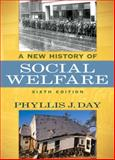 A New History of Social Welfare, Day, Phyllis J., 0205624154