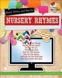 Read, Recite, and Write Nursery Rhymes, JoAnn Early Macken, 0778704157