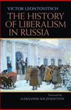 The History of Liberalism in Russia, Leontovitsch, Victor, 0822944154