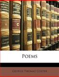 Poems, George Thomas Coster, 1147044155
