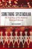 Something Spectacular, Greta Gleissner, 1580054153